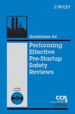 guidelines for performing effective pre startup safety reviews pdf